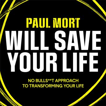 Download Paul Mort Will Save Your Life by Paul Mort