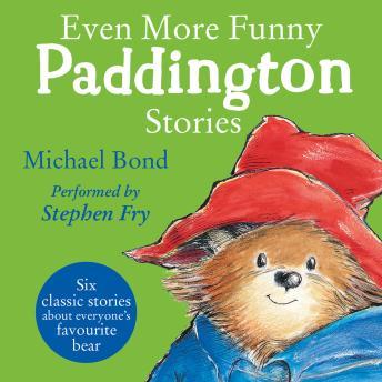 Even More Funny Paddington Stories