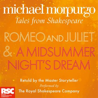 Romeo and Juliet and A Midsummer Night's Dream