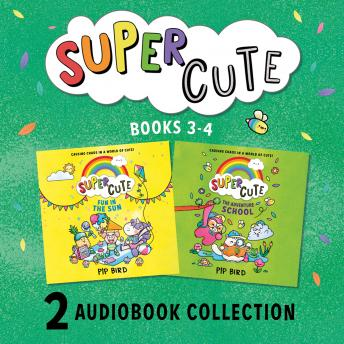 Super Cute: Fun in the Sun and The Adventure School