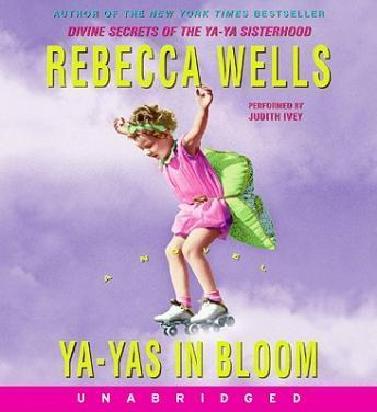 Ya-Yas in Bloom, Rebecca Wells