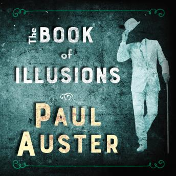 Book of Illusions, Paul Auster