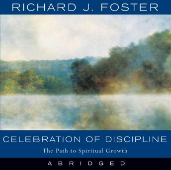 Celebration of Discipline, Richard J. Foster