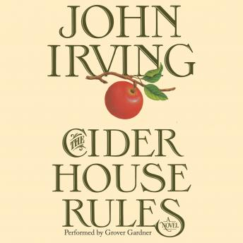 Cider House Rules, John Irving