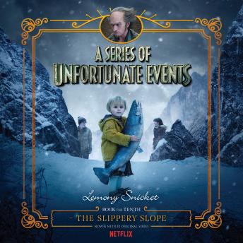 Series of Unfortunate Events #10: The Slippery Slope