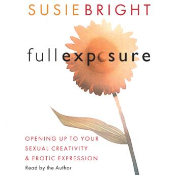 Full Exposure, Susie Bright