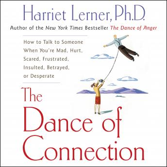 Dance of Connection, Harriet Lerner
