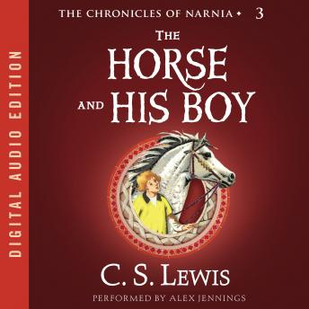 Horse and His Boy, C.S. Lewis
