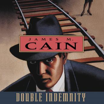Double Indemnity, James Cain