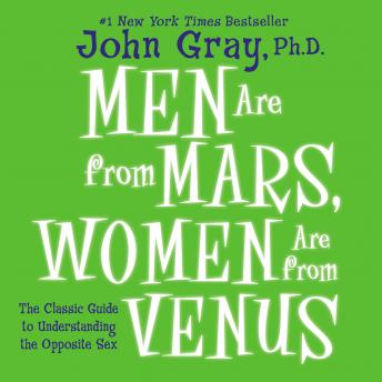 Men Are From Mars, Women Are From Venus, John Gray