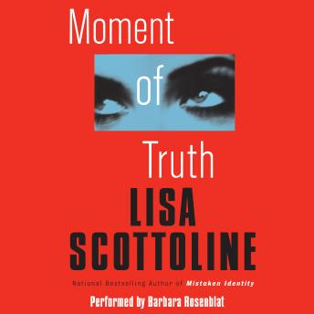 Download Moment of Truth by Lisa Scottoline