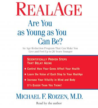 RealAge: Are You as Young as You Can Be?, Michael F. Roizen, M.D.