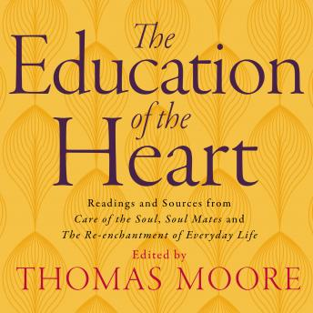 Education Of The Heart, Thomas Moore