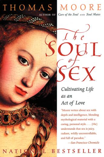 Soul Of Sex, Thomas Moore