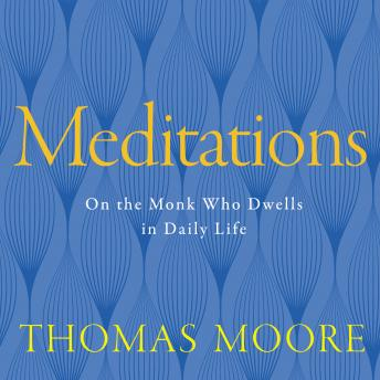 Meditations, Thomas Moore