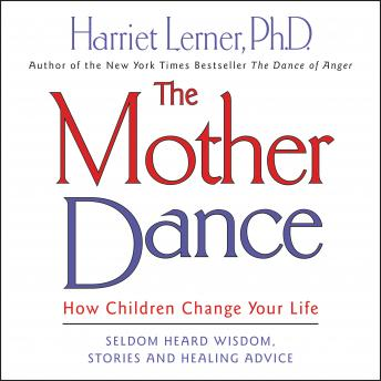 Mother Dance, Harriet Lerner