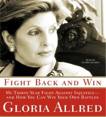 Fight Back and Win, Gloria Allred