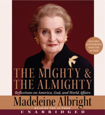 Mighty and the Almighty, Madeleine Albright