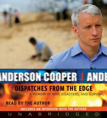 Download Dispatches from the Edge by Anderson Cooper