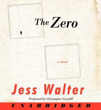 Zero: A Novel, Jess Walter