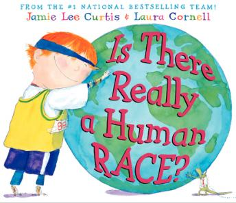 Is There Really a Human Race?, Jamie Lee Curtis