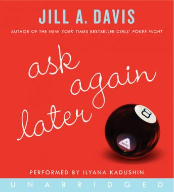 Ask Again Later, Jill A. Davis