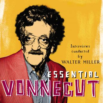 Download Essential Vonnegut Interviews by Kurt Vonnegut