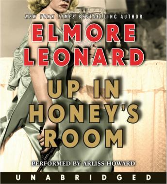 Up in Honey's Room, Elmore Leonard