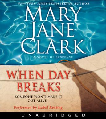 When Day Breaks, Mary Jane Clark