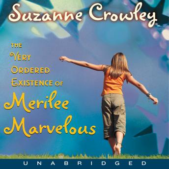 Very Ordered Existence of Merilee Marvelous, The Unabrid, Suzanne Crowley