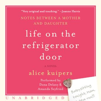 Life on the Refrigerator Door, Alice Kuipers