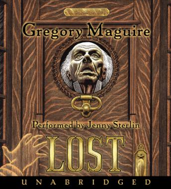 Lost: A Novel, Gregory Maguire
