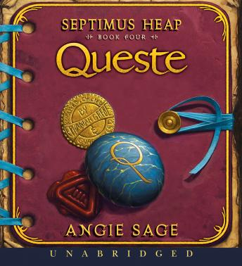 Septimus Heap, Book Four: Queste, Angie Sage