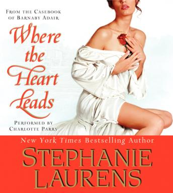 Where The Heart Leads: A Cynster Novel, Stephanie Laurens