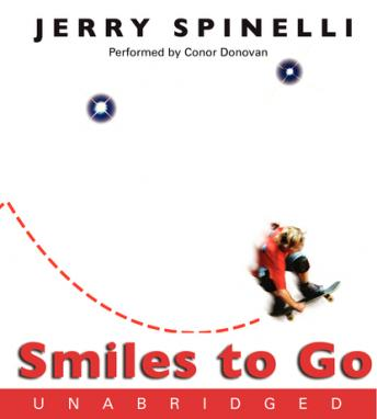 Smiles to Go, Jerry Spinelli