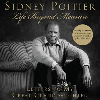 Life Beyond Measure, Sidney Poitier