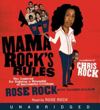 Mama Rock's Rules: Ten Lessons for Raising Ten (or Less) Su, Valerie Graham, Rose Rock