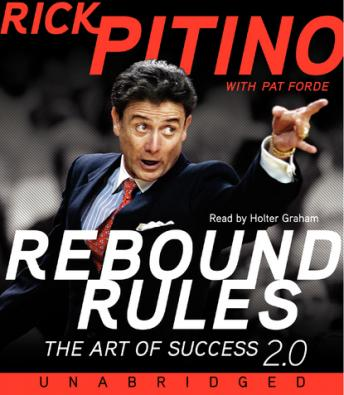 Rebound Rules: The Art of Success 2.0, Pat Forde, Rick Pitino