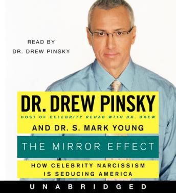 Mirror Effect, S. Mark Young, Drew Pinsky