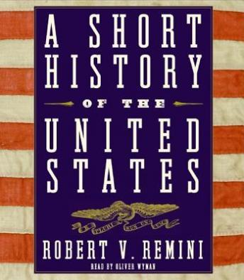 Short History of the United States, Robert Vincent Remini