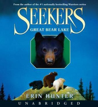 Seekers #2: Great Bear Lake, Erin Hunter