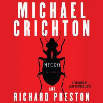Micro: A Novel, Richard Preston, Michael Crichton