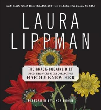 Crack Cocaine Diet, Laura Lippman