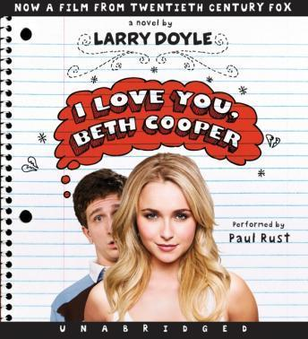 I Love You, Beth Cooper, Larry Doyle
