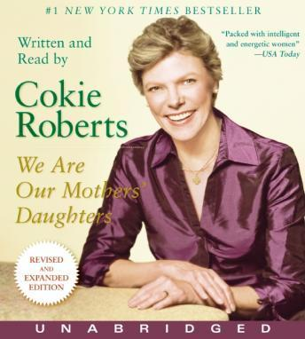 We Are Our Mothers' Daughters, Cokie Roberts