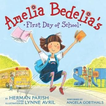 Download Amelia Bedelia's First Day of School by Herman Parish