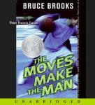 Moves Make the Man, Bruce Brooks