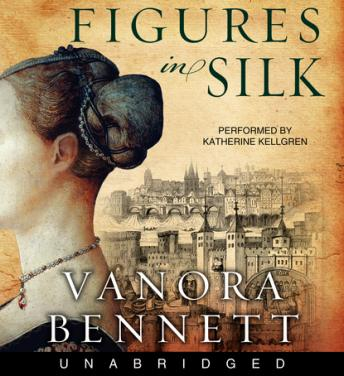 Figures in Silk, Vanora Bennett