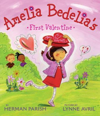 Download Amelia Bedelia's First Valentine by Herman Parish