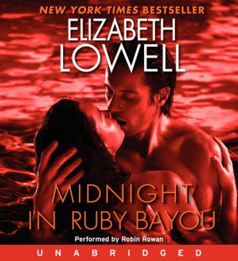 Midnight in Ruby Bayou, Elizabeth Lowell